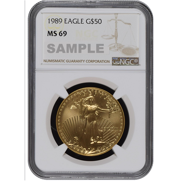 AMERICAN GOLD EAGLE NGC AND PCGS 1989 1 OZ AMERICAN GOLD EAGLE NGC69 Obverse